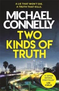 Two kinds of truth - the new harry bosch thriller