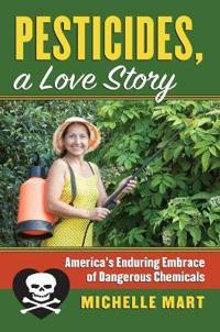 Pesticides, a Love Story