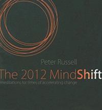 2012 mindshift - meditations for times of accelerating change