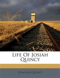 Life Of Josiah Quincy