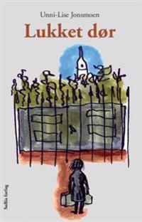Lukket dør - Unni-Lise Jonsmoen pdf epub