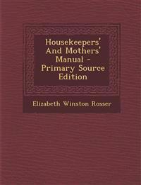 Housekeepers' and Mothers' Manual