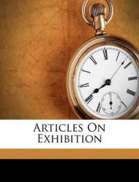 Articles On Exhibition