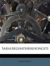 Saralreghathrikhongiti