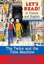 The Twins and the Time Machine/Le Jumeaux Et La Machine Du Temps