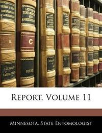 Report, Volume 11