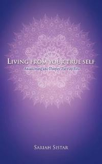 Living from Your True Self