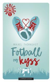 Fotball og kyss - Mikael Thörnqvist | Ridgeroadrun.org