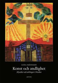 Konst och andlighet : mystiker och särlingar i Norden