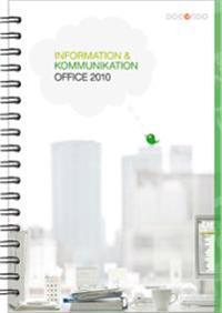 Information och kommunikation 1, Office 2010