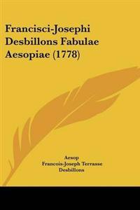 Francisci-Josephi Desbillons Fabulae Aesopiae (1778)