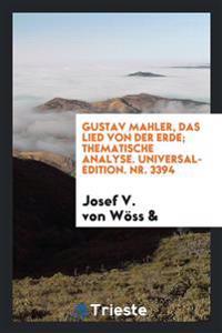 Gustav Mahler, Das Lied Von Der Erde; Thematische Analyse. Universal-Edition. Nr. 3394