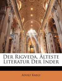 Rigveda, Alteste Literatur Der Inder