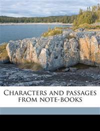 Characters and Passages from Note-Books