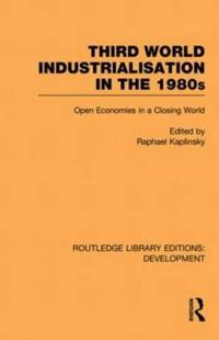 Third World Industrialization in the 1980s