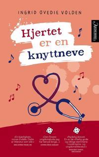Hjertet er en knyttneve - Ingrid Ovedie Volden | Ridgeroadrun.org