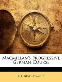 Macmillan's Progressive German Course