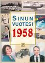 Sinun Vuotesi 1958