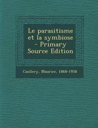 Le parasitisme et la symbiose