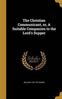 CHRISTIAN COMMUNICANT OR A SUI