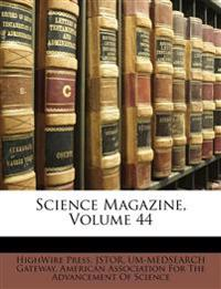 Science Magazine, Volume 44