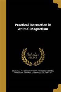 PRAC INSTRUCTION IN ANIMAL MAG