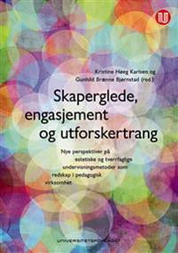 Skaperglede, engasjement og utforskertrang -  pdf epub