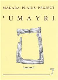 The 2000 Season at Tall Al-'umayri and Subsequent Studies