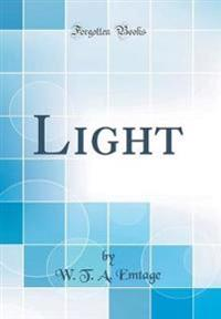 Light (Classic Reprint)