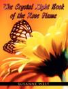 The Crystal Light Book of the Rose Flame