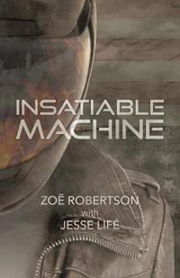 Insatiable Machine