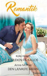 Kärleken på Kallos ; Den ljuvaste faran