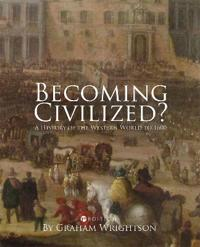 Becoming Civilized?
