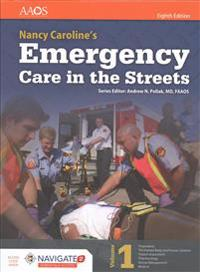 Nancy Caroline's Emergency Care in the Streets Includes Navigate 2 Advantage Access + Nancy Caroline's Emergency Care in the Streets Student Workbook