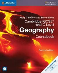 Cambridge Igcsea and O Level Geography Coursebook