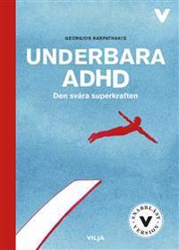 Underbara ADHD : den svåra superkraften / Lättläst (ljudbok/CD + bok)
