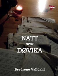 Natt over Døvika - Brødrene Valldahl | Inprintwriters.org