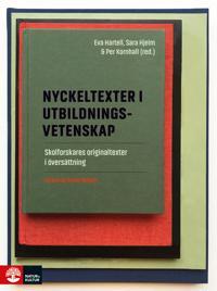 Nyckeltexter i utbildningsvetenskap : skolforskares originaltexter i översättning