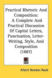 Practical Rhetoric and Composition