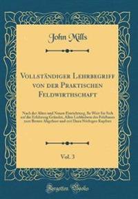 Vollständiger Lehrbegriff von der Praktischen Feldwirthschaft, Vol. 3
