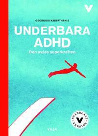 Underbara ADHD / Lättläst