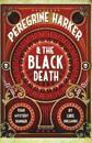 Peregrine Harkerthe Black Death