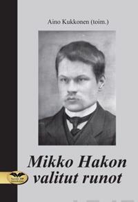 Mikko Hakon valitut runot