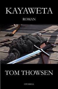 Kayaweta, Paperback Norwegian Edition - Tom Thowsen pdf epub