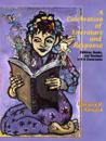 Celebration of Literature and Response, a:Children, Books and Teachersin K-8 Classrooms