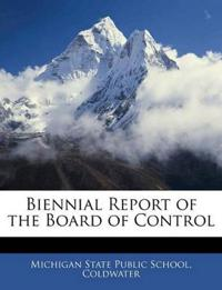 Biennial Report of the Board of Control
