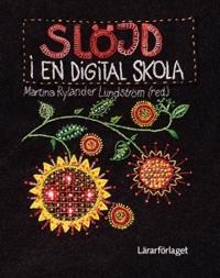 Slöjd i en digital skola