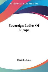 Sovereign Ladies of Europe