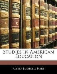 Studies in American Education