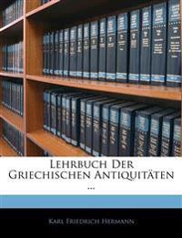 Lehrbuch Der Griechischen Antiquitäten ...